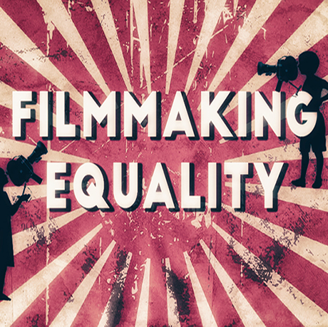 460x460 Filmmaking-equality
